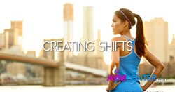 Creating Shifts: Physical and Spiritual Fitness